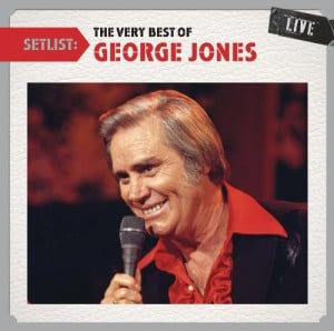 Setlist: The Very Best Of George Jones Live