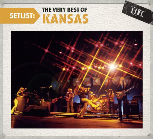 Setlist: The Very Best of Kansas LIVE