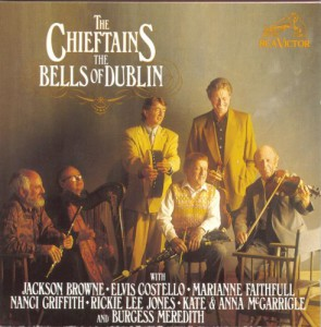 The Bells Of Dublin (Jackson Browne; Elvis Costello; Marianne Faithfull; Nanci Griffith; Rickie Lee Jones; Kate & Anna McGarrigle; Burgess Meredith)
