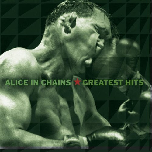 Alice In Chains' Greatest Hits