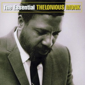 The Essential Thelonious Monk