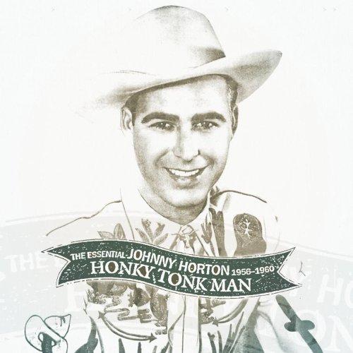Honky Tonk Man: The Essential Johnny Horton 1956-1960 (2 CD)