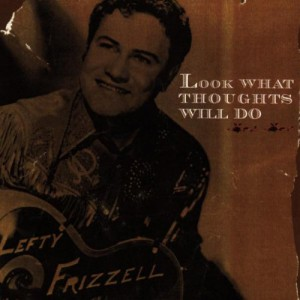 Look What Thoughts Will Do (Best Of) (2 CD)