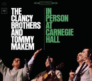 The Clancy Brothers and Tommy Makem In Person at Carnegie Hall (Legacy Edition) (2 CD)