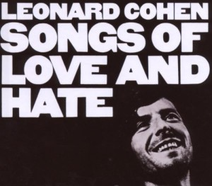 Songs Of Love And Hate (40th Anniversary Deluxe Edition)