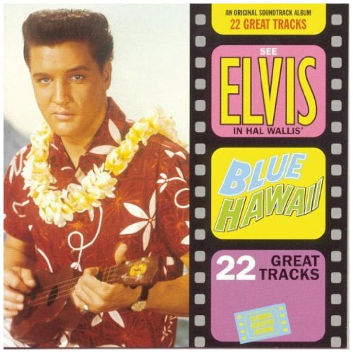 Blue Hawaii (Original Motion Picture Soundtrack)
