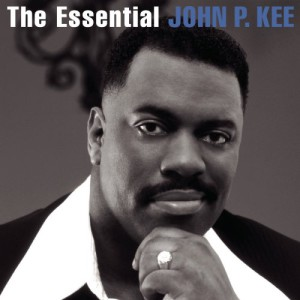 The Essential John P. Kee (2 CD)