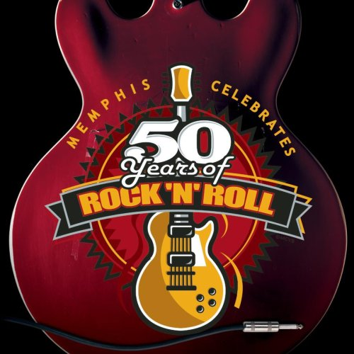 Memphis Celebrates 50 Years Of Rock 'N' Roll