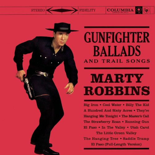 Gunfighter Ballads & Trail Songs (Expanded Edition)
