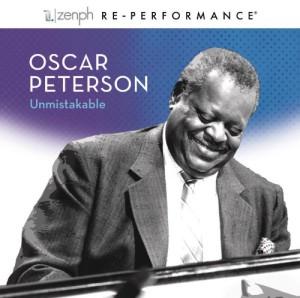 Oscar Peterson: Unmistakable (Zenph Reperformance)