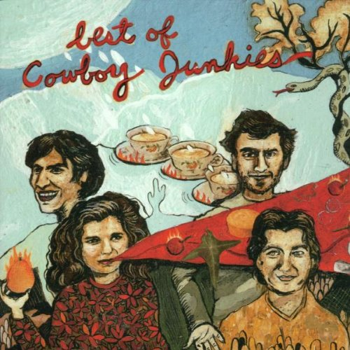 Best Of Cowboy Junkies