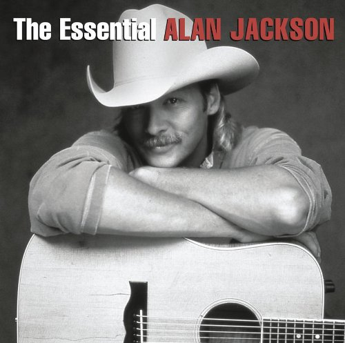 The Essential Alan Jackson (2 CD)