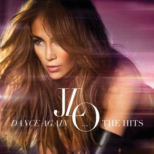 Dance Again…The Hits (Deluxe Edition) (CD/DVD)
