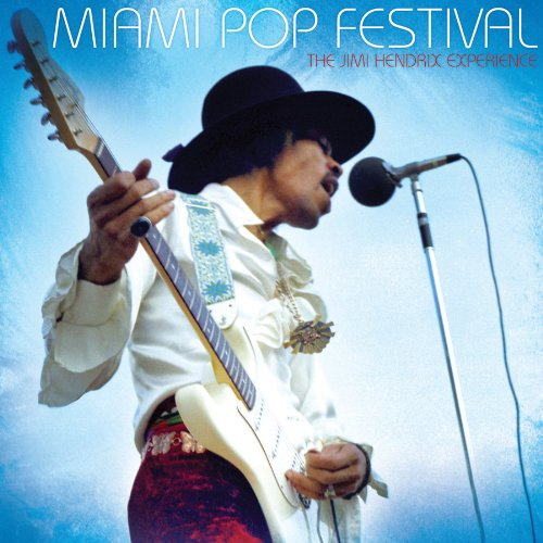 The Jimi Hendrix Experience - Miami Pop Festival