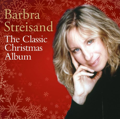 Barbra Streisand - The Classic Christmas Album