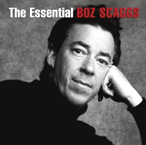 THE ESSENTIAL BOZ SCAGGS – Available everywhere October 29, 2013