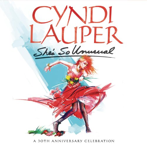 CYNDI LAUPER CELEBRATES HER RECORD BREAKING DEBUT ALBUM WITH SHE'S SO UNUSUAL: A 30th ANNIVERSARY CELEBRATION