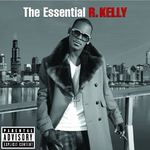 THE ESSENTIAL R. KELLY COVERS 21 YEARS OF HIT RECORDS