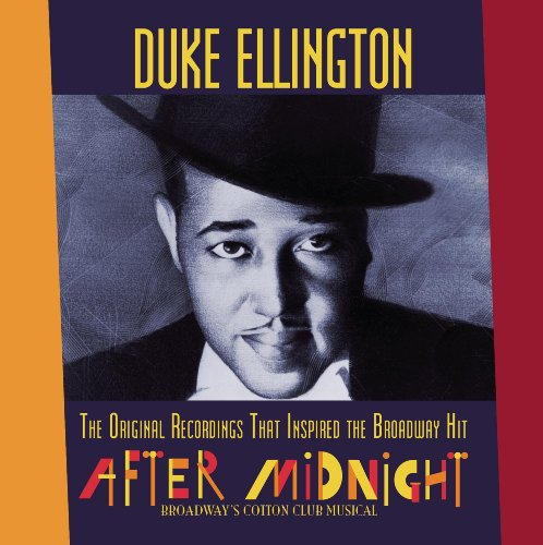 """The Original Recordings That Inspired The Broadway Hit """"After Midnight"""""""