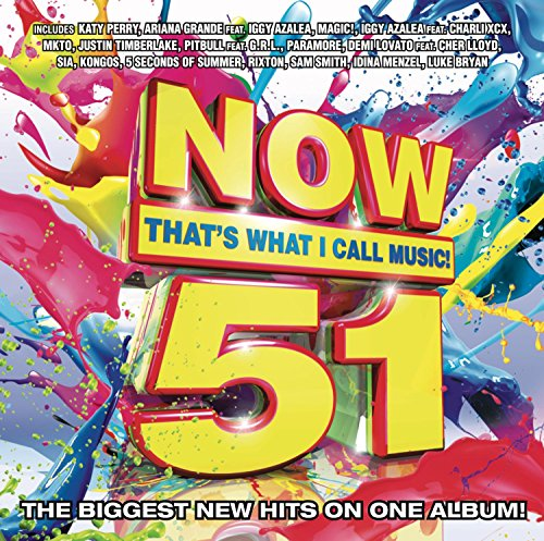NOW THAT'S WHAT I CALL MUSIC! UNVEILS TRACKLIST FOR NOW THAT'S WHAT I CALL MUSIC! VOL. 51