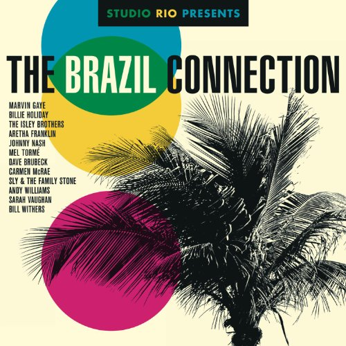Legacy Recordings Releasing Studio Rio Presents: The Brazil Connection