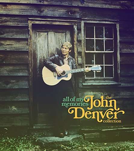 ALL OF MY MEMORIES: THE JOHN DENVER COLLECTION Box set available everywhere November 4, 2014