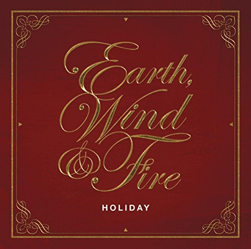Celebrate the Season with Holiday, the First-Ever Earth, Wind & Fire Holiday Album