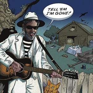 Tell 'Em I'm Gone (LP)