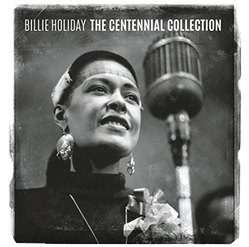 Celebrate Billie Holiday's 100th Birthday with Release of The Centennial Collection – Available March 31, 2015