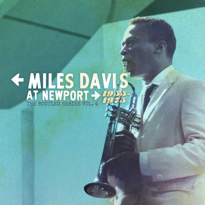 Miles Davis At Newport 1955-1975: The Bootleg Series Vol. 4 Scheduled For Release July 17 Through Columbia/Legacy Recordings