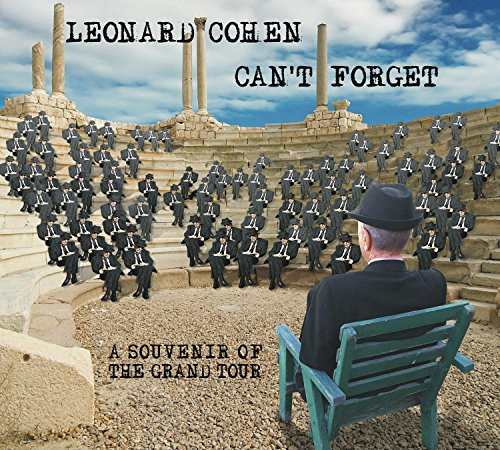 Leonard Cohen Releases 'Can't Forget: A Souvenir of the Grand Tour' On May 12, 2015
