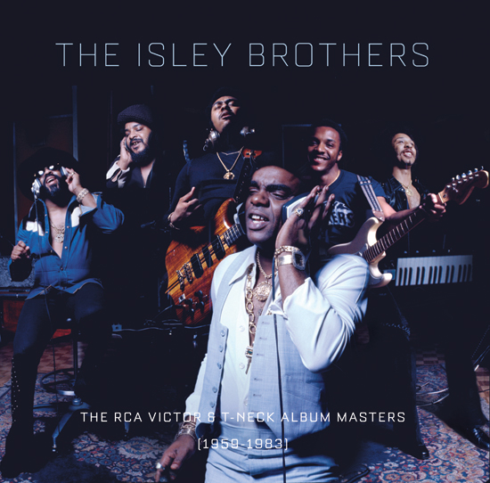 The Isley Brothers: The RCA Victor and T-Neck Album Masters (1959-1983) 23-Disc Set Coming August 21
