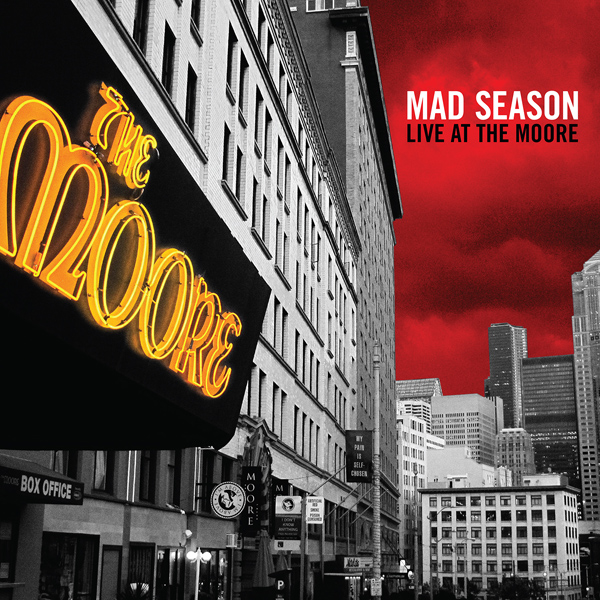 'Mad Season: Live at The Moore' To Be Released On 12″ Vinyl For The First Time