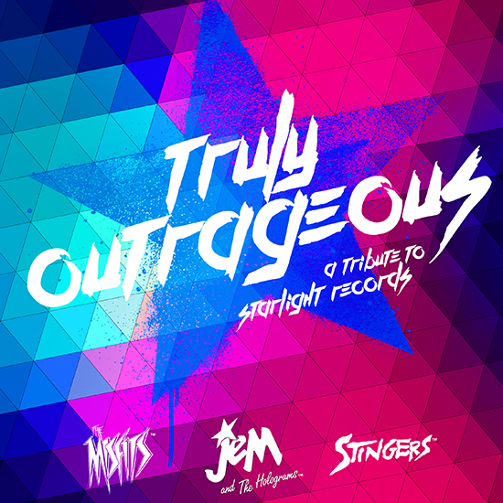 Hasbro Studios and Sony Music/Legacy Recordings to Release Truly Outrageous: A Jem and the Holograms Tribute, on Friday, August 7