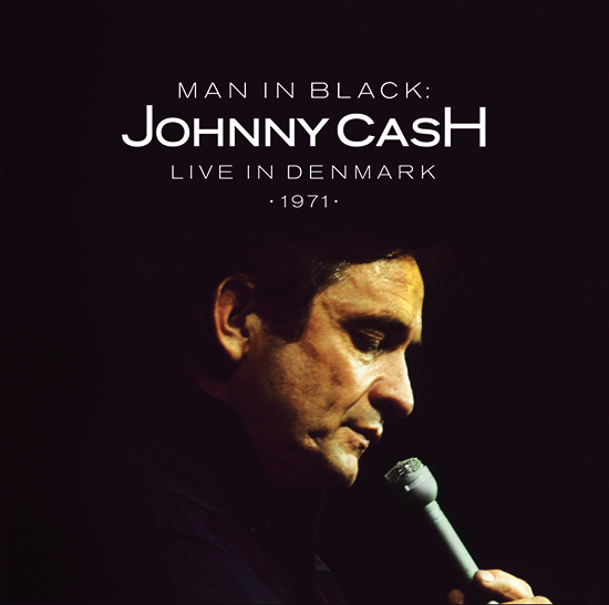 Columbia / Legacy Recordings Announce First-Ever CD & Digital Release of Johnny Cash's Man In Black: Live in Denmark 1971