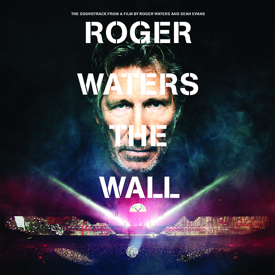 "Roger Waters The Wall Soundtrack is the Ultimate Souvenir of the Epic 2010-2013 Tour ""The Wall Live"""