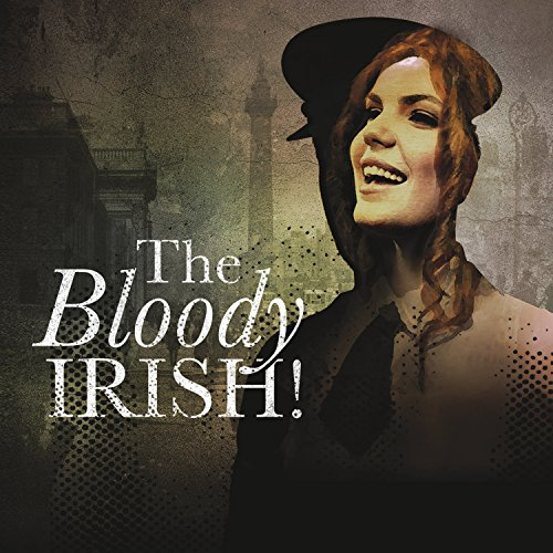 Bloody Irish!, The (CD/ DVD)