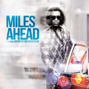 Miles Ahead – Original Motion Picture Soundtrack