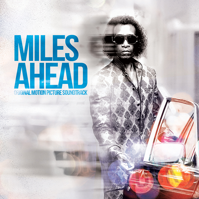 Miles Ahead – Original Motion Picture Soundtrack