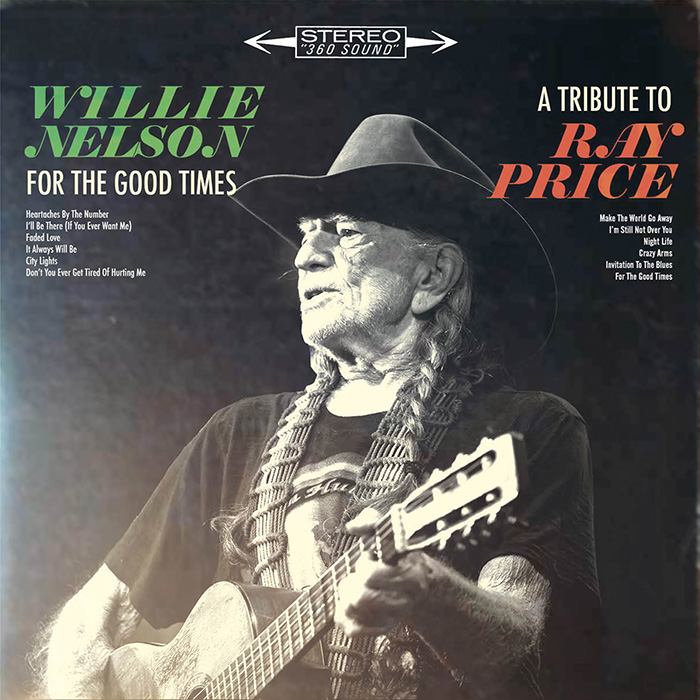 Willie Nelson Honors Legendary Ray Price With Tribute Album Releasing September 16