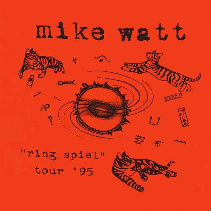 "Audio of Mike Watt's ""ring spiel"" tour '95 to be Released for the First Time Commercially on November 11"