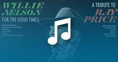 Listen to Songs Featured on Willie Nelson's Upcoming Ray Price Tribute Album