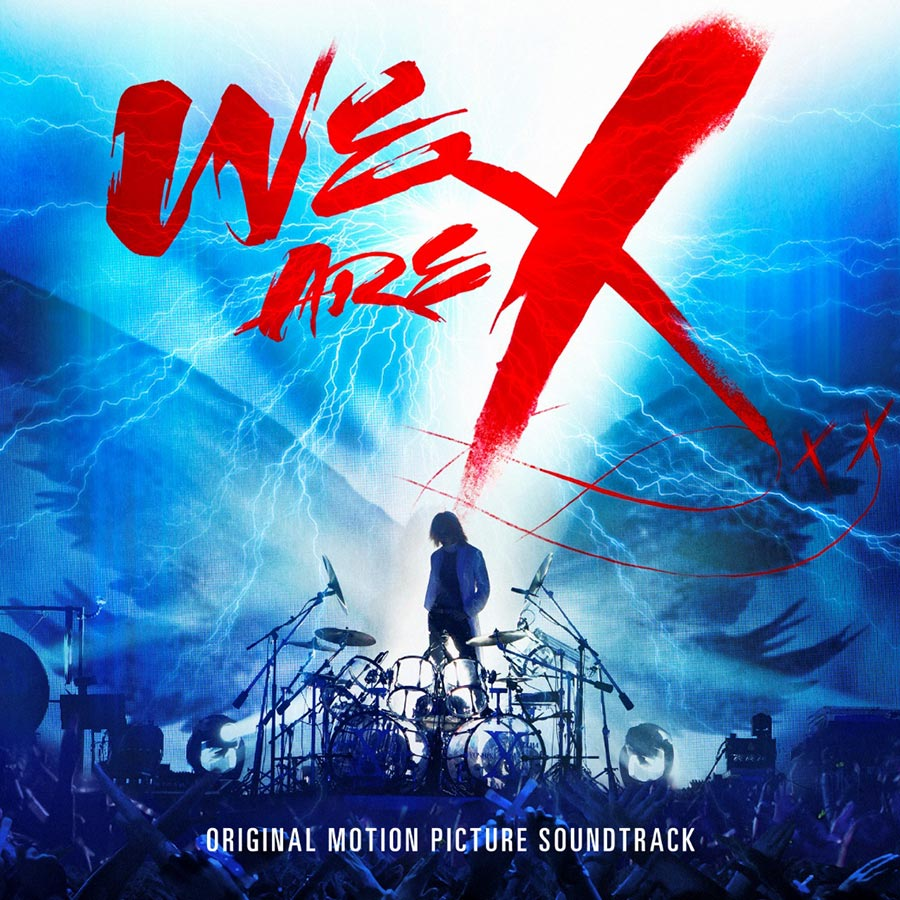 Soundtrack To Critically Acclaimed 'WE ARE X' Music Documentary To Be Released March 3