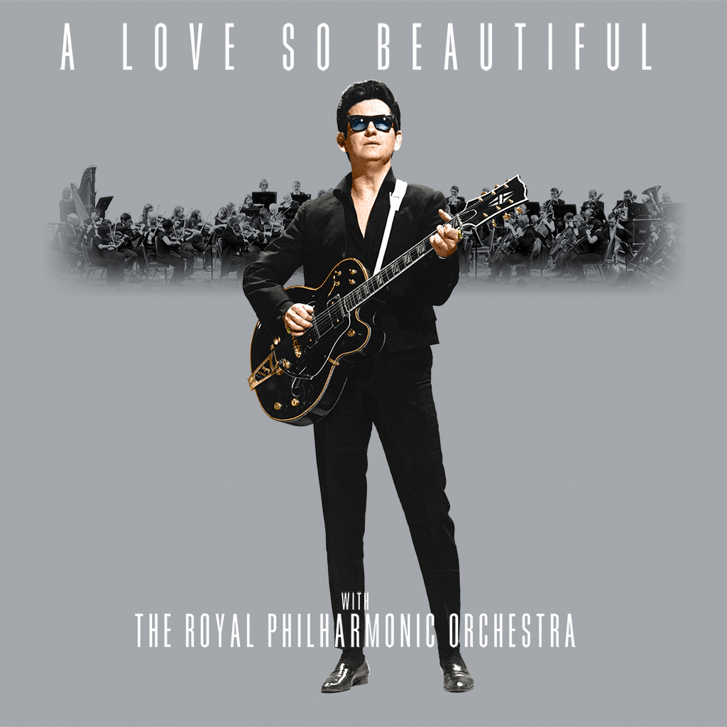 """Pretty Paper"" Now Part Of 'A Love So Beautiful: Roy Orbison With The Royal Philharmonic Orchestra' Album Out November 3"