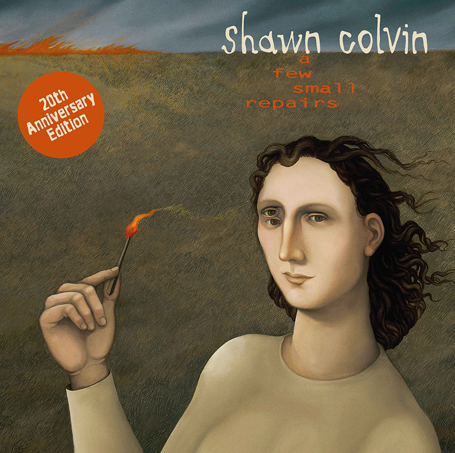 Shawn Colvin 'A Few Small Repairs' 20th Anniversary Edition September 15