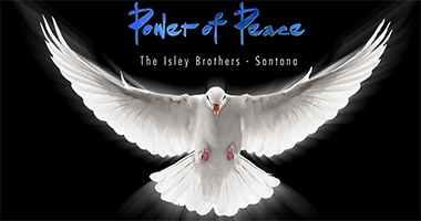 Isley Brothers & Santana To Release 'Power of Peace' New Album July 28