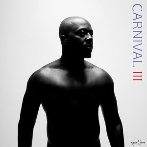 Carnival III: The Fall and Rise of a Refugee (Deluxe Edition)