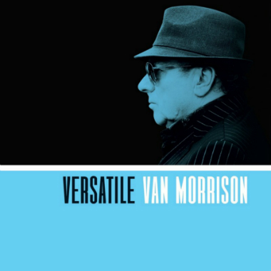 Legacy Recordings Set to Release Van Morrison's 'Versatile' on December 1