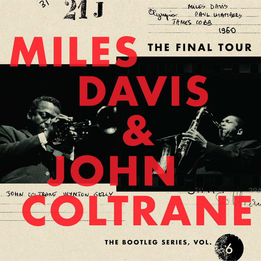 'Miles Davis & John Coltrane – The Final Tour: The Bootleg Series, Vol. 6'  Out March 23