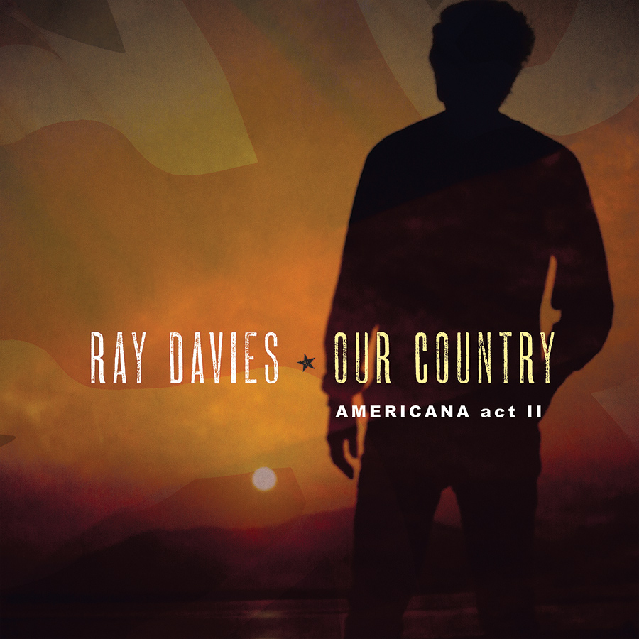 Ray Davies To Release 'Our Country: Americana Act II' June